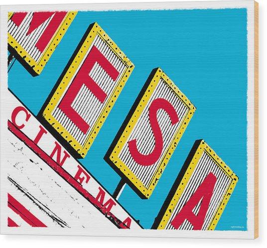 Mesa Cinema Wood Print