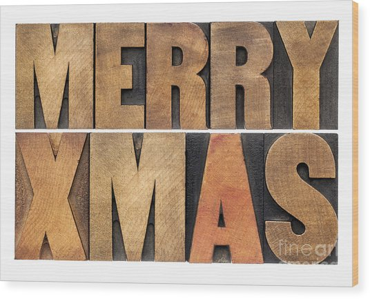 Meyy Xmas In Wood Type Wood Print