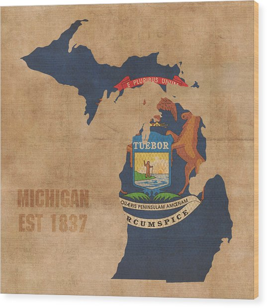 Michigan State Flag Map Outline With Founding Date On Worn Parchment Background Wood Print