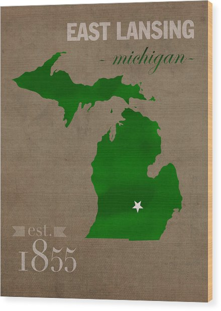 Michigan State University Spartans East Lansing College Town State Map Poster Series No 004 Wood Print