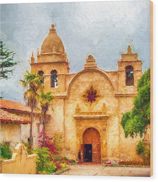 Mission San Carlos Borromeo De Carmelo Impasto Style Wood Print