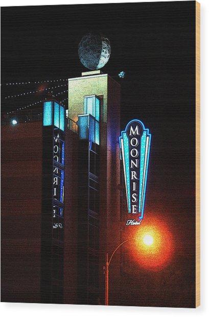 Moonrise Hotel Wood Print
