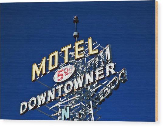 Motel Downtowner Wood Print