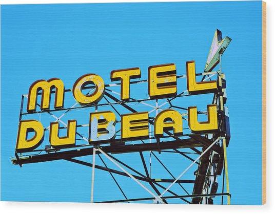 Motel Du Beau Wood Print