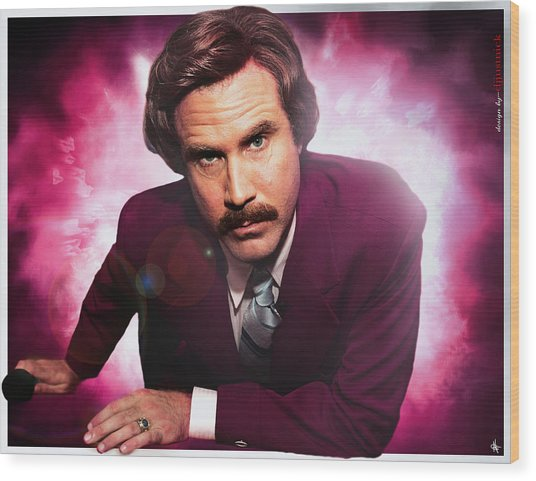 Mr. Ron Mr. Ron Burgundy From Anchorman Wood Print