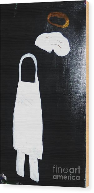 My Chef My Angel Wood Print by Marie Bulger