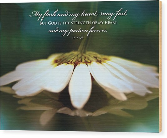 My Heart May Fail Wood Print