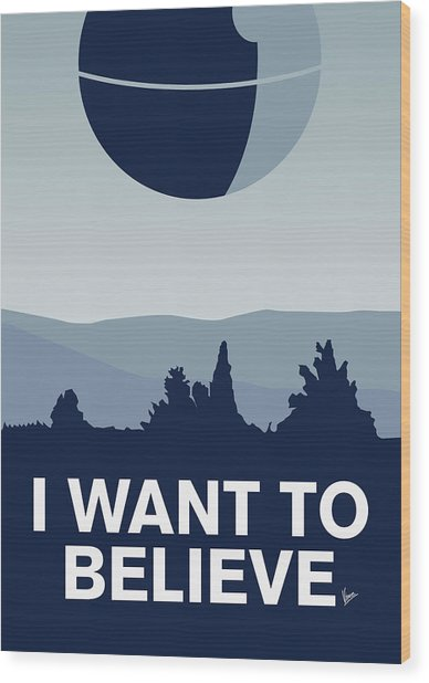 My I Want To Believe Minimal Poster-deathstar Wood Print
