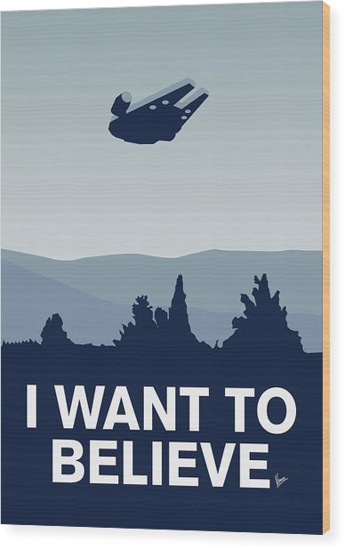 My I Want To Believe Minimal Poster-millennium Falcon Wood Print