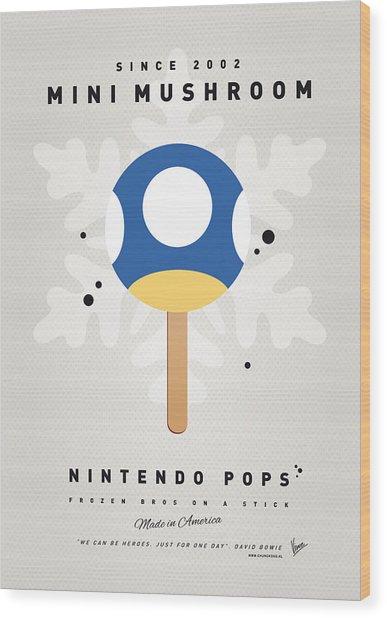 My Nintendo Ice Pop - Mini Mushroom Wood Print