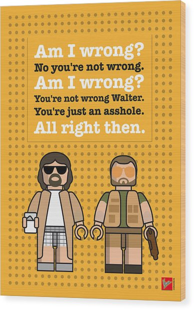 My The Big Lebowski Lego Dialogue Poster Wood Print