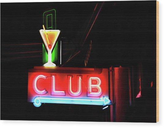 Neon Sign Club Wood Print