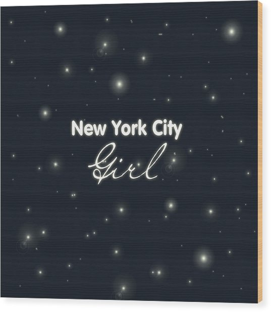 New York City Girl Wood Print