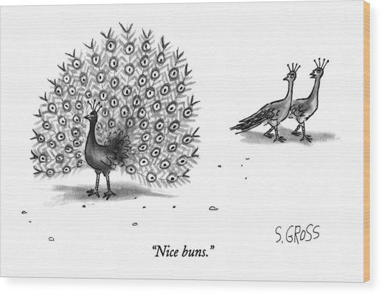 Nice Buns Wood Print