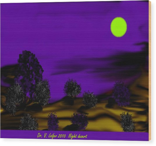 Night Desert Wood Print by Dr Loifer Vladimir