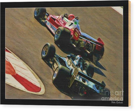 Niki Lauda Leads Mario Andretti Wood Print