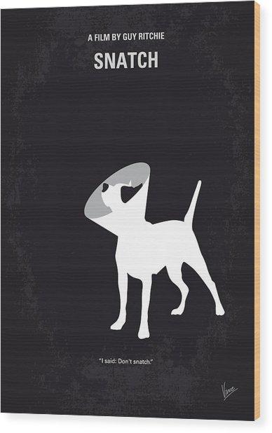 No079 My Snatch Minimal Movie Poster Wood Print
