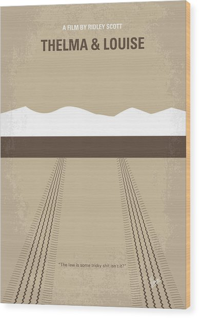 No189 My Thelma And Louise Minimal Movie Poster Wood Print