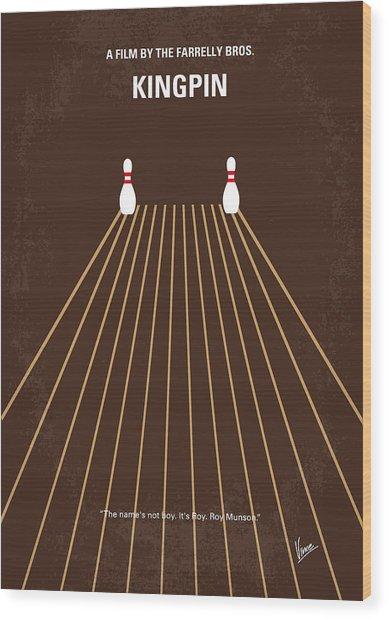 No244 My Kingpin Minimal Movie Poster Wood Print