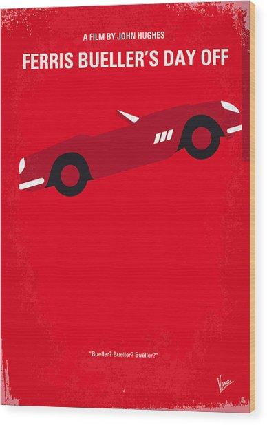 No292 My Ferris Bueller's Day Off Minimal Movie Poster Wood Print
