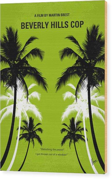 No294 My Beverly Hills Cop Minimal Movie Poster Wood Print