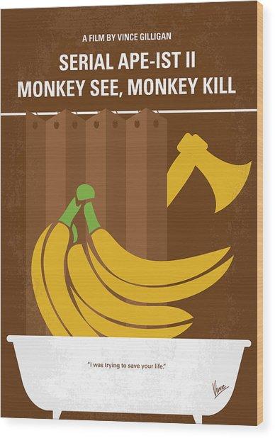 No356 My Serial Ape-ist Minimal Movie Poster Wood Print
