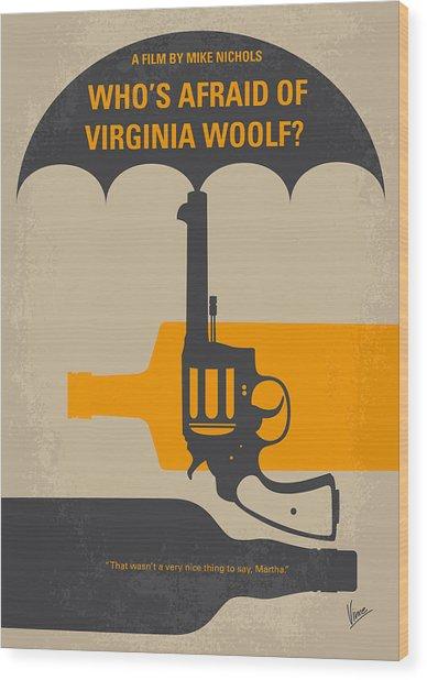 No426 My Whos Afraid Of Virginia Woolf Minimal Movie Poster Wood Print