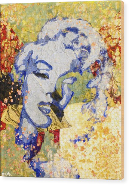 Norma Jean Be Fading Fast Wood Print by Bobby Zeik