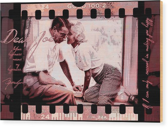 Nostalgia Joe Dimaggio And Marilyn Monroe Your Happiness Means My Happiness Wood Print