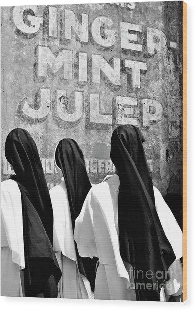 Nun Of That Wood Print