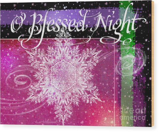 O Blessed Night Greeting Wood Print