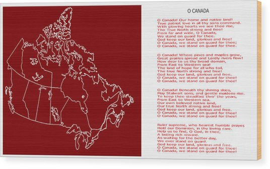 O Canada Lyrics And Map Wood Print