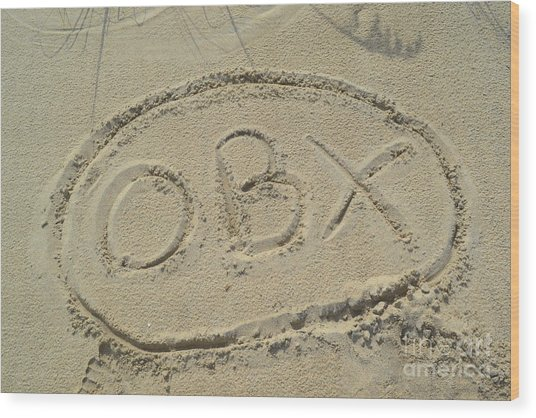 Obx Sign In The Sand Wood Print