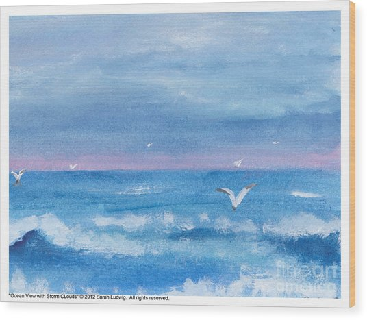Ocean View #2 Wood Print by Sarah Howland-Ludwig