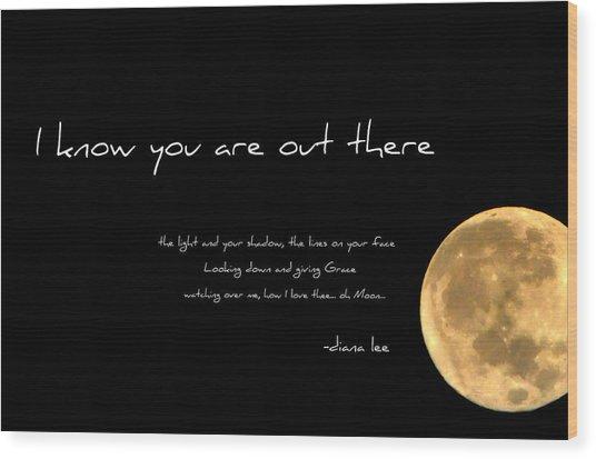 Oh Moon Wood Print
