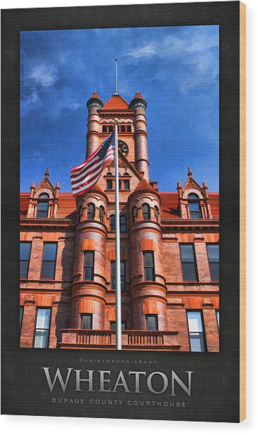 Old Dupage County Courthouse Flag Poster Wood Print