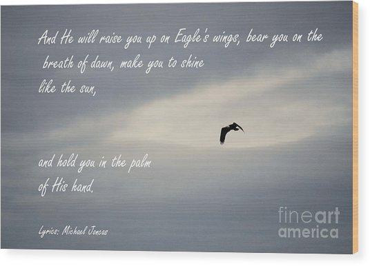 On Eagle's Wings Wood Print