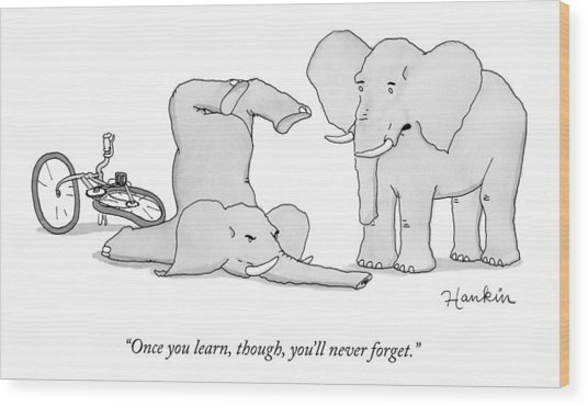 One Elephant Says To Another Elephant Who Wood Print