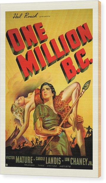 One Million Bc 1940 Wood Print