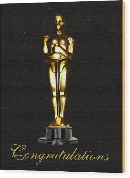 Oscars Congratulations Wood Print