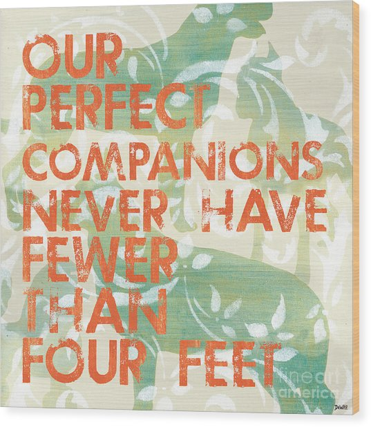 Our Perfect Companion Wood Print