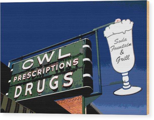 Owl Drugs  Wood Print
