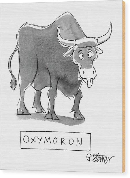 'oxymoron' Wood Print