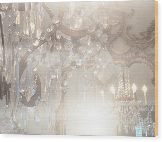 Paris Dreamy White Gold Ghostly Crystal Chandelier Mirrored Reflection - Paris Crystal Chandeliers Wood Print