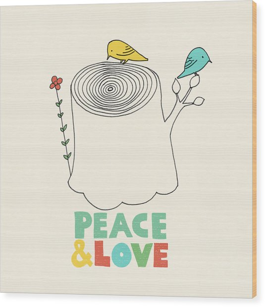 Peace And Love Wood Print