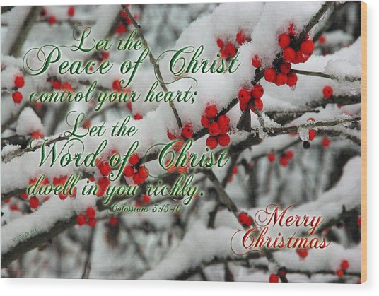 Peace Of Christ Holly Wood Print