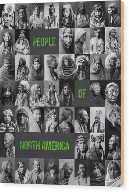 People Of North America Wood Print