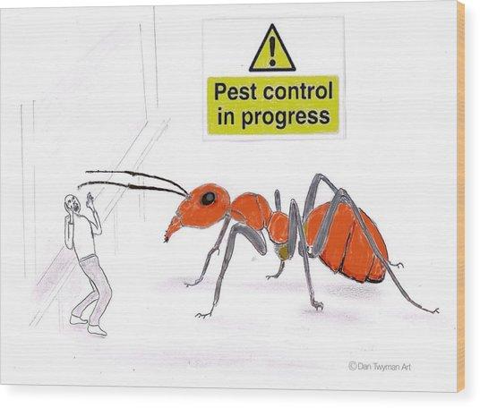 Pest Control Wood Print