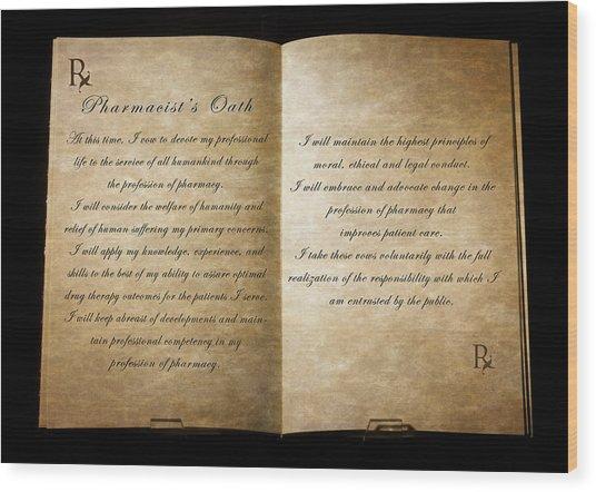 Pharmacist's Oath Wood Print