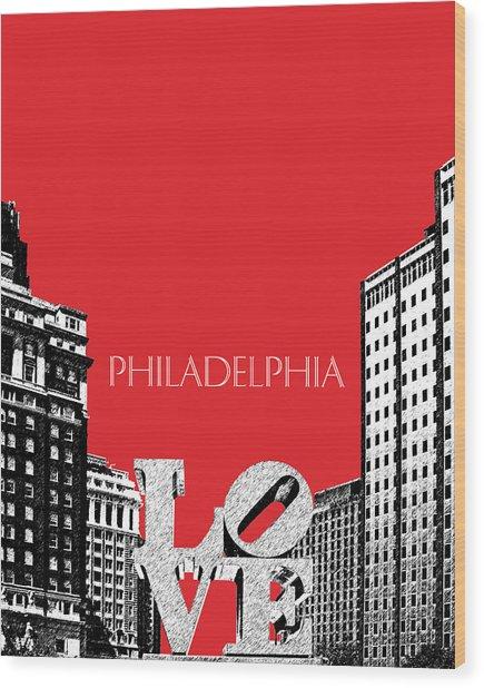 Philadelphia Skyline Love Park - Red Wood Print